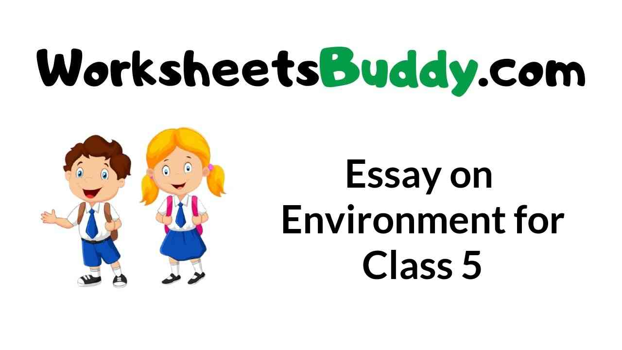 essay-on-environment-for-class-5