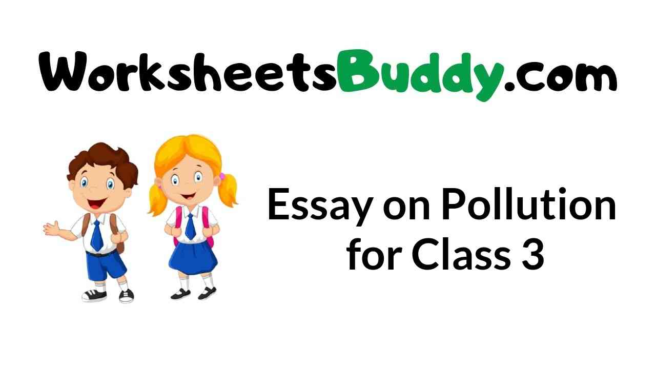 essay-on-pollution-for-class-3