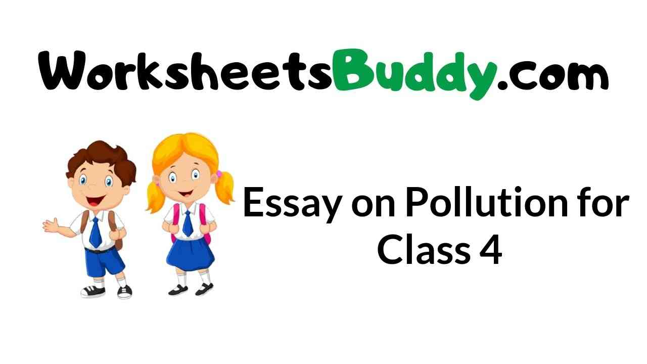 essay-on-pollution-for-class-4
