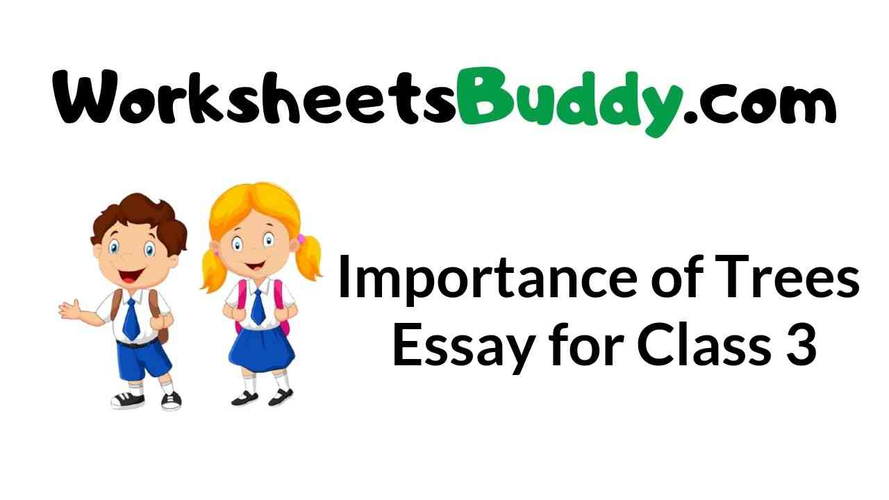 importance-of-trees-essay-for-class-3