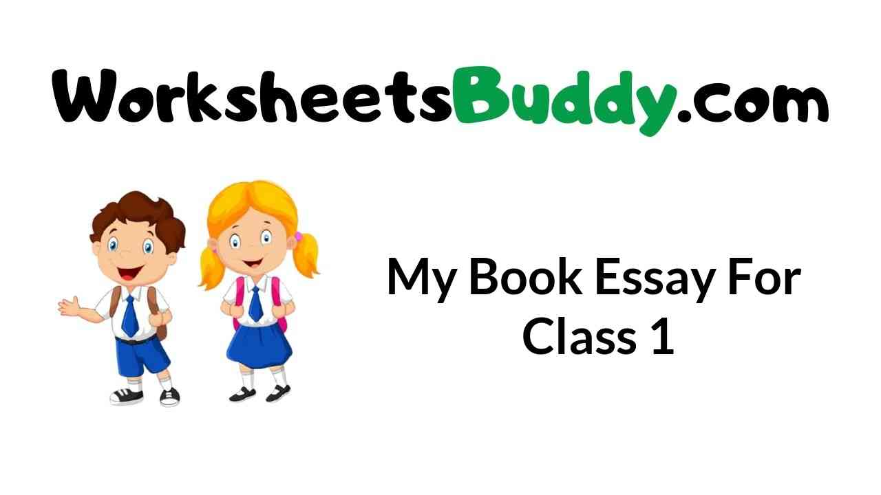 my-book-essay-for-class-1