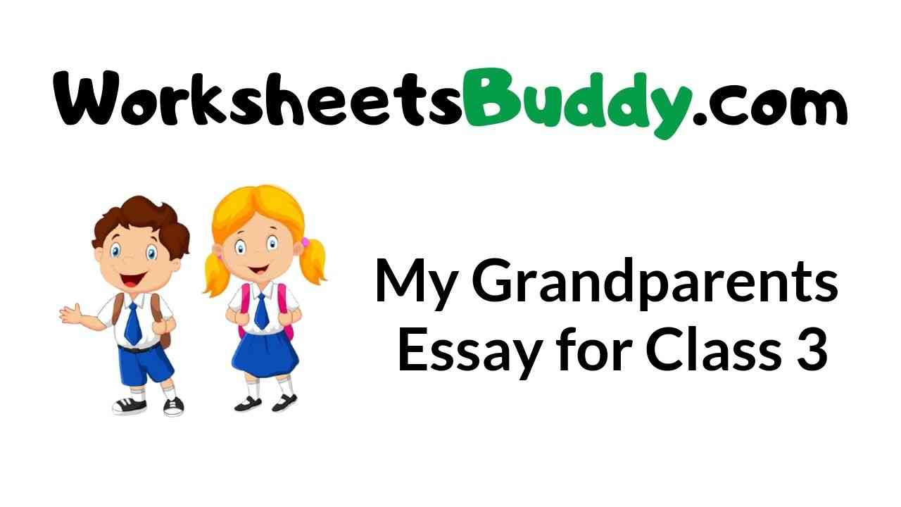 my-grandparents-essay-for-class-3