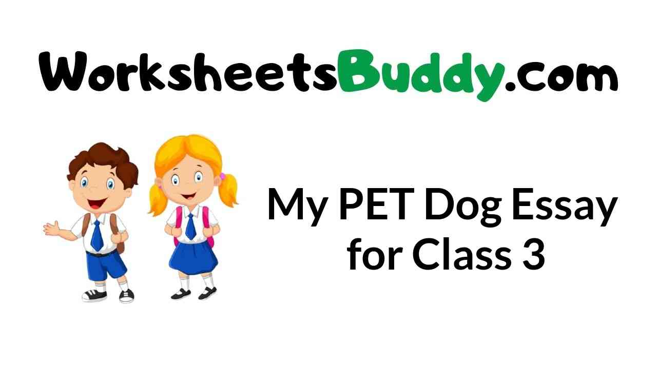 my-pet-dog-essay-for-class-3