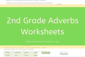 2nd Grade Adverbs Worksheets