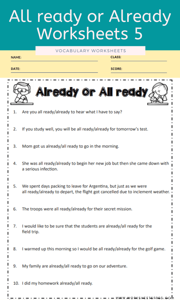 All ready or Already Worksheets 5
