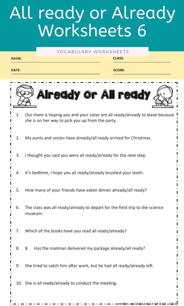All ready or Already Worksheets 6