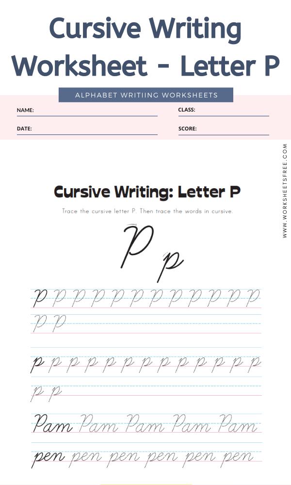 Cursive Writing Worksheet - Letter P Alphabet Worksheets