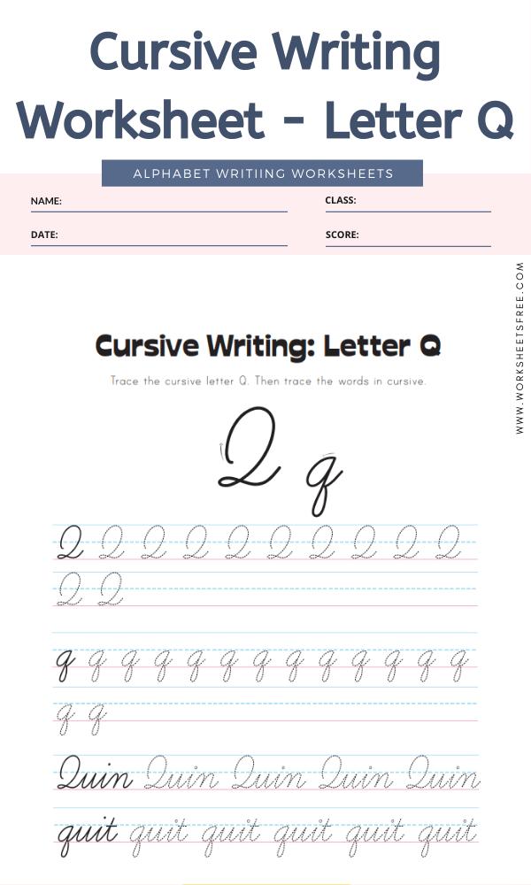Cursive Writing Worksheet - Letter Q Alphabet Worksheets