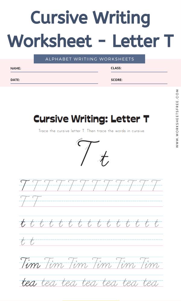 Cursive Writing Worksheet - Letter T Alphabet Worksheets