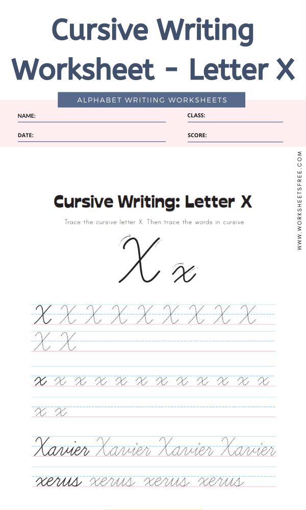 Cursive Writing Worksheet - Letter X Alphabet Worksheets