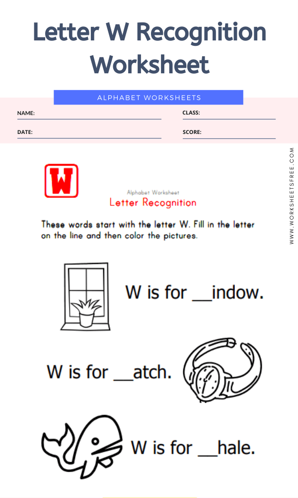 Letter W Recognition Worksheet