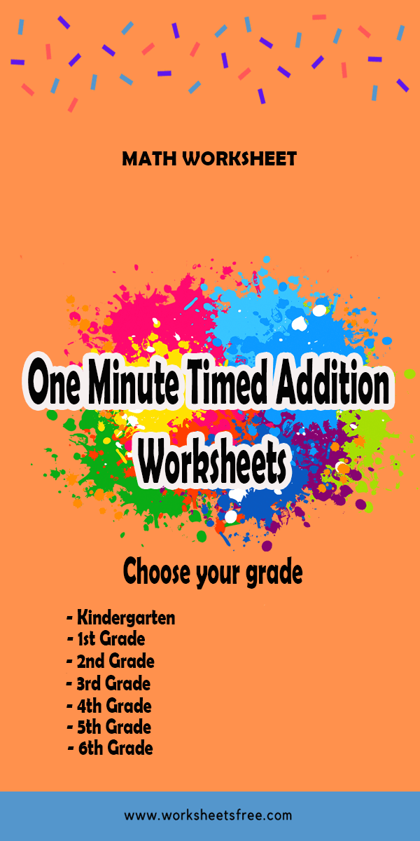 One Minute Timed Addition Worksheets