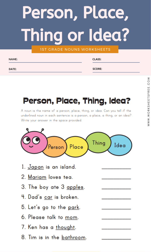 Person, Place, Thing or Idea