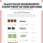 Place Value Worksheets - Tens and Ones - Count Fruit in Tens and Ones