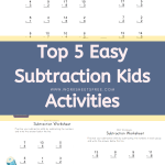 Top 5 Easy Subtraction Kids Activities - Math Worksheets