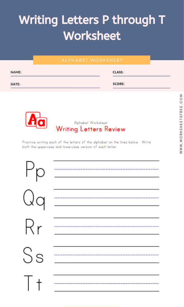 Writing Letters P through T Worksheet