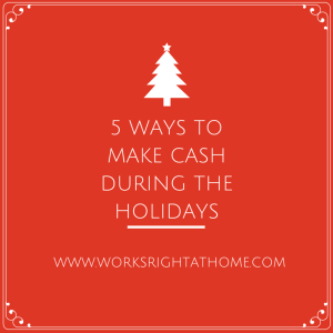 5 Ways to Make Cash During the Holidays
