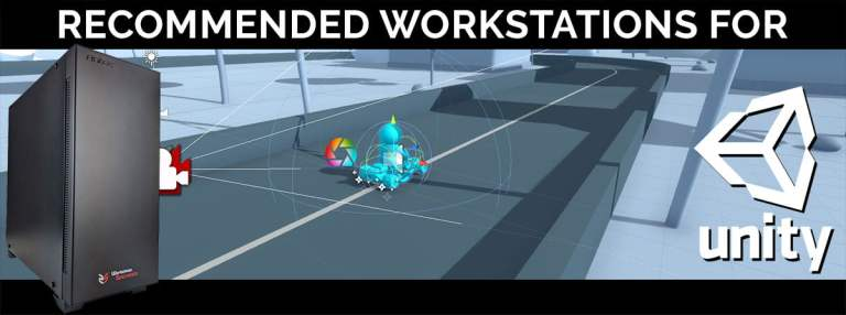 Recommended Workstations For Unity