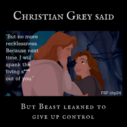 Quote from Christian Grey FSF chapter 24 chastising Ana set against picture of Beast and Belle about to kiss