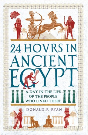 cover of 24 Hours in Ancient Egypt