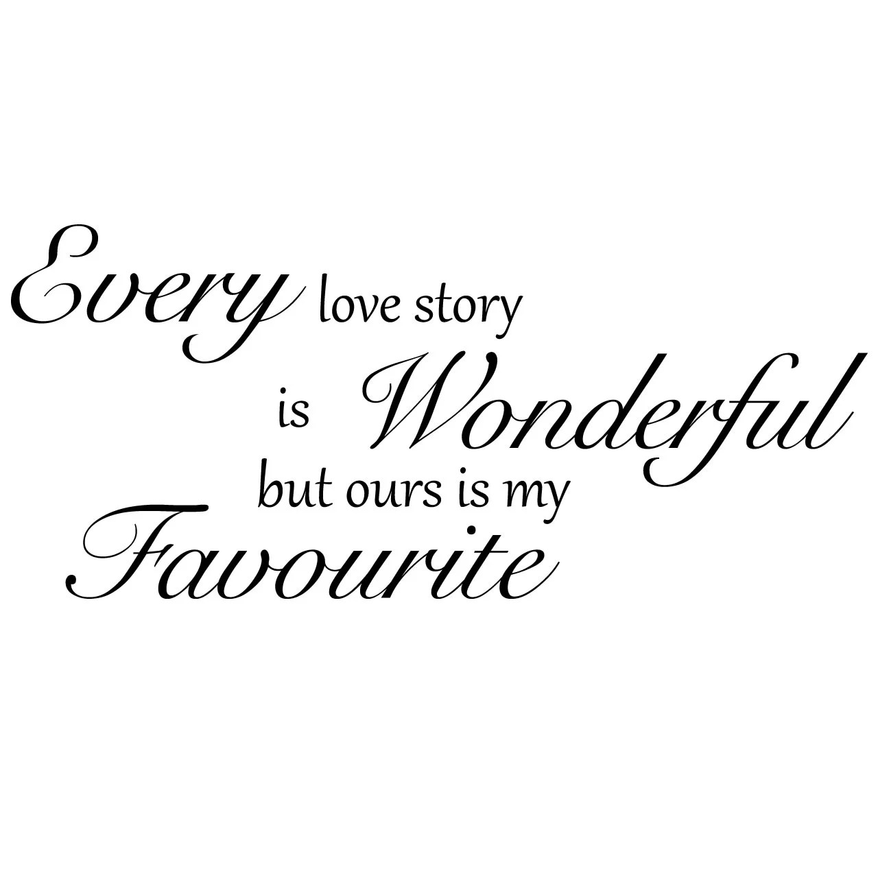 Our Love Story Quote Wall Sticker