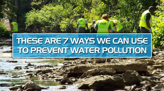 featured6 - These are 7 ways we can use to prevent water pollution