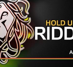 Hold u Medz Riddim