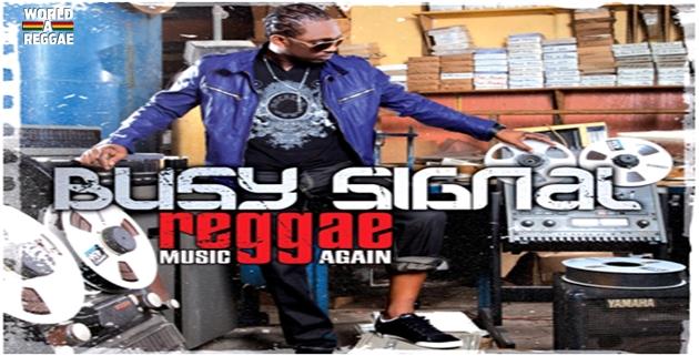 Busy signal reggae music again download rar