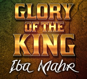 glory of the king
