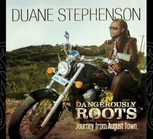duane stephenson dangerously roots