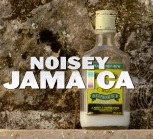 Noisy Jamaica 3