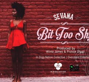 Sevana bit too shy