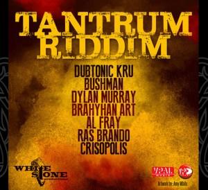 Tantrum Riddim