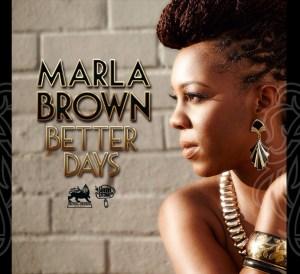 Marla Brown - Better Days