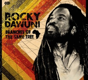 Rocky Dawuni Branches of the same Tree