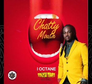 I Octane - Chatty Mouth