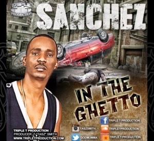 Sanchez In the Ghetto