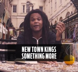 New Town Kings Something More
