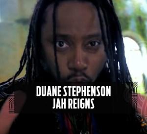 Duane Stephenson - Jah Reigns (Official Video)