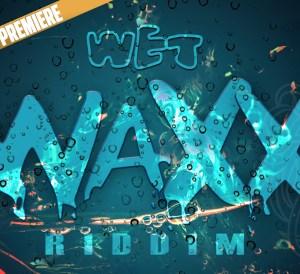 Wet Wax Riddim