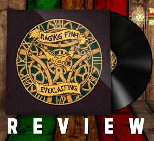 Raging fyah everlasting review