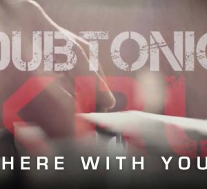 Dubtonic Kru - Here with you
