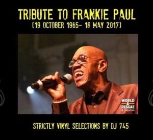 Irie Jamms Show - Salute To Frankie Paul RIP