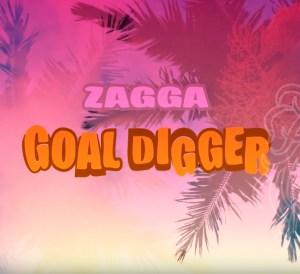 Zagga - Goal Digger