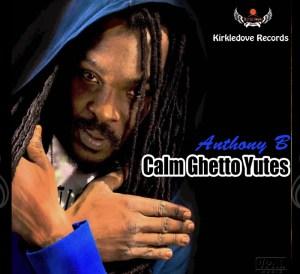 Calm Ghetto Yutes