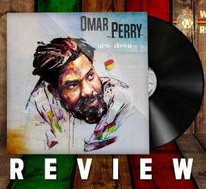 Omar Perry New Dawn