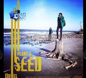 ORieL - Plant A Seed