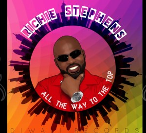 Richie Stephens releases 'All the Way to the Top' EP