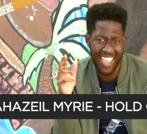Premiere: Jahazeil Myrie - Hold On