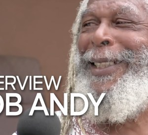 Bob Andy Interview